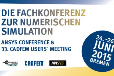 ANSYS Conference und CADFEM Usermeeting